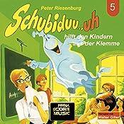 Schubiduu...uh - hilft den Kindern aus der Klemme (Schubiduu...uh 5) | Peter Riesenburg