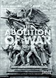 img - for The Abolition of War book / textbook / text book