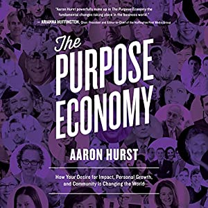 The Purpose Economy Audiobook