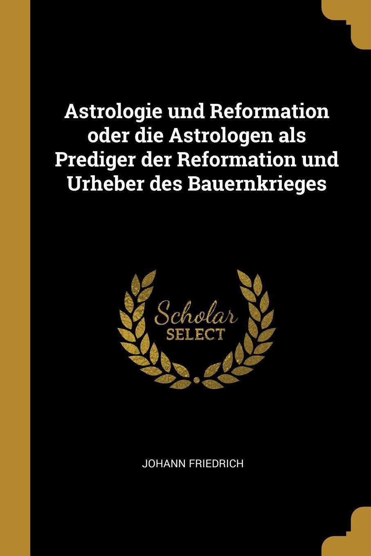 Astrologie der Reformationszeit (German Edition)