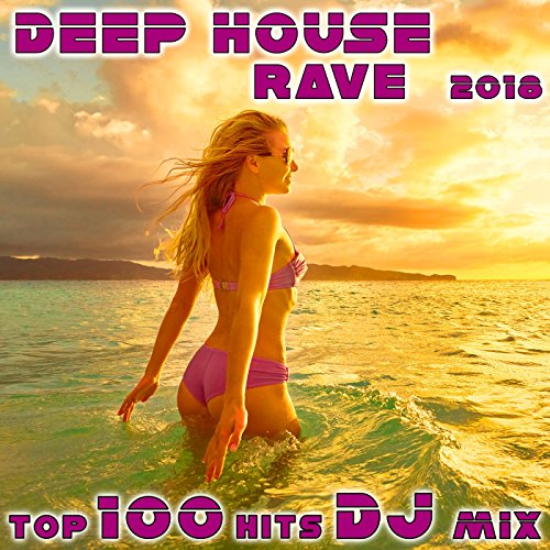 Deep House Rave 2018 Top 100 Hits (2 Hr Mind Mending DJ Mix)