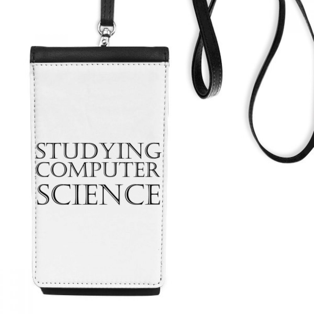 Short Phrase Studying Computer Science Faux Leather Smartphone Hanging Purse Black Phone Wallet Gift