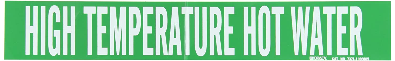 Legend High Temperature Hot Water 2 1//4 Height X 14 Width B-946 Brady 7371-1 Self-Sticking Vinyl Pipe Marker White On Green Pressure Sensitive Vinyl
