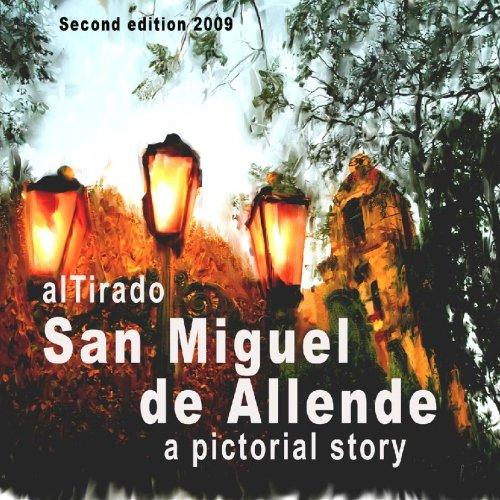 (San Miguel  de Allende: A pictorial story)