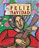 Front cover for the book Feliz Navidad: Two Stories Celebrating Christmas by José Feliciano