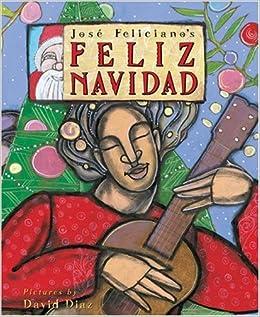 Feliz Navidad Cancion Original.Feliz Navidad Two Stories Celebrating Christmas Jose