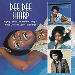 Happy Bout the Whole Thing/What Color Is Love?/Dee Dee