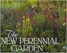 The new perennial garden noel kingsbury 9780805046731 for Garden designers at home noel kingsbury
