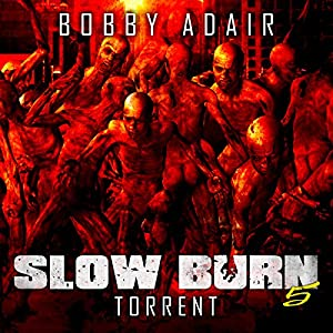 Slow Burn: Torrent Audiobook