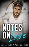 Notes On Love: (Enemies to Lovers, second chance romance standalone)