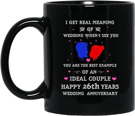 Amazon Com Mug Quote Tea Cup Gift 26th Years Wedding Anniversary