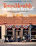 Magazine Subscription Texas Monthly (239)  Price: $59.40$12.00($1.00/issue)