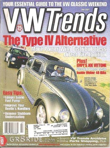 VW TRENDS Magazine July 2001 Volume 20 No. 7 (VWTRENDS, Volks Wagen, Volks Wagon, Bug, Beetle, Type IV alternative, VW Trends Archives, Joe Vittone)