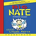 Big Nate Strikes Again | Lincoln Peirce
