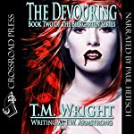 The Devouring | F. W. Armstrong,T. M. Wright