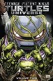 Teenage Mutant Ninja Turtles Universe, Vol. 2: The New Strangeness (TMNT Universe)