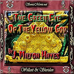 The Green Eye of the Yellow God