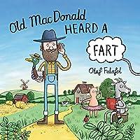 Old MacDonald Heard a Fart