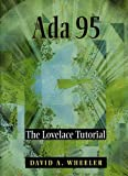 Ada 95 : The Lovelace Tutorial, Wheeler, David A., 1461264324