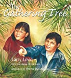 The Gathering Tree, Larry Loyie and Constance Brissenden, 1894778421