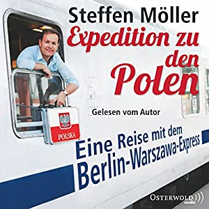 Expedition zu den Polen Hörbuch