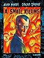 Alan Moore's A Small Killing TP