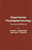 Experimental Psychopharmacology, Andrew J. Greenshaw and Colin T. Dourish, 1475752016