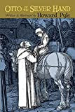 img - for Otto of the Silver Hand (Dover Children's Classics) book / textbook / text book
