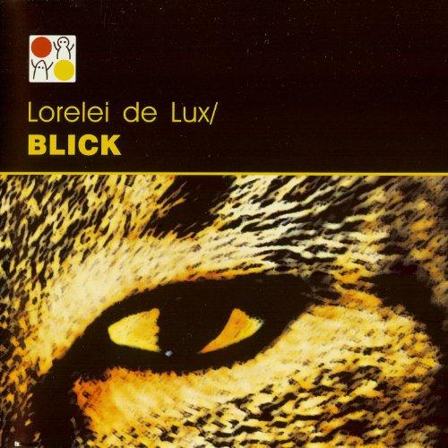 Lorelei De Lux - Blick