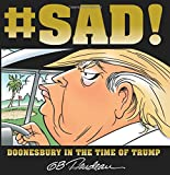 #SAD!: Doonesbury in the Time of Trump