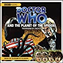 Doctor Who and the Planet of the Spiders Audiobook by Terrance Dicks Narrated by Elisabeth Sladen