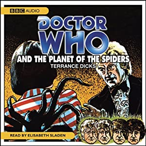 Doctor Who and the Planet of the Spiders Audiobook