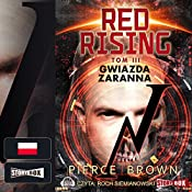 Gwiazda zaranna (Red Rising 3) | Pierce Brown
