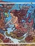 Fishtank Fantasies; A Coloring Book of Mermaids