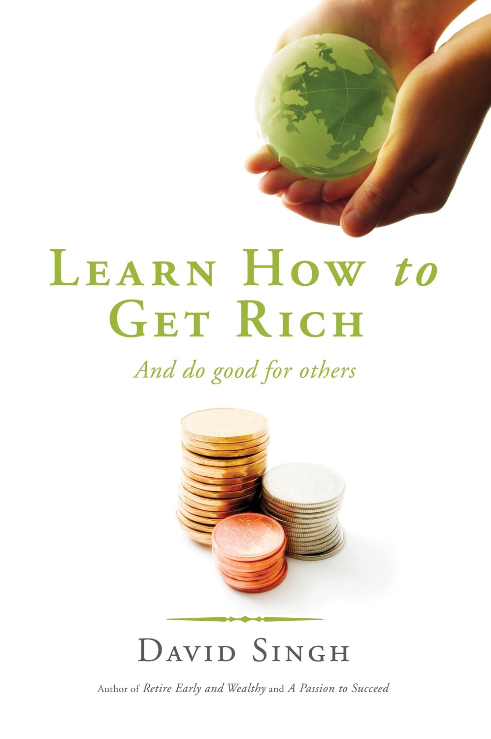 Download Learn How To Get Rich and Do Good For Others PDF