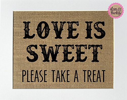 Love-is-Sweet-Please-take-a-treat-Burlap-8×10-Wedding-Favors-Sign