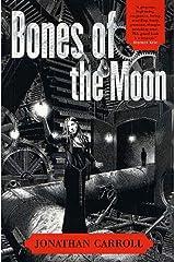 Bones of the Moon (Answered Prayers)