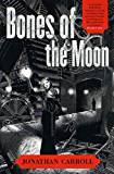 Bones of the Moon (Answered Prayers Book 1)