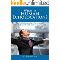 What is Human Echolocation?: An Emerging Mobility Concept for the Blind