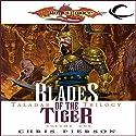 Blades of the Tiger: Dragonlance: Taladas Trilogy, Book 1 Hörbuch von Chris Pierson Gesprochen von: Elisa Carlson