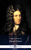 Delphi Complete Works of Daniel Defoe (Illustrated)