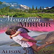 Mountain Mirror: Mirrors of Time Book 5 | Alison Jean Ash