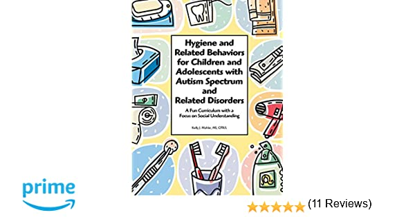 Hygiene and Related Behaviors for Children and Adolescents with ...