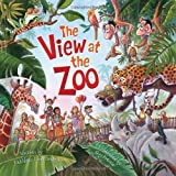 Image: The View at the Zoo, by Kathleen Long Bostrom, Guy Francis. Publisher: Ideals Children's Books, Ideals Publications (April 1, 2011)