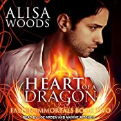 Heart of a Dragon: Fallen Immortals Series, Book 2 | Alisa Woods