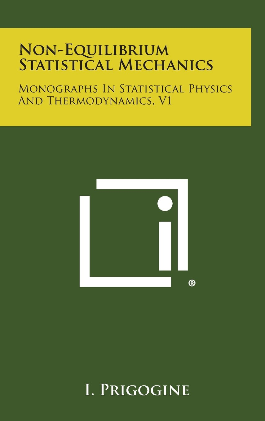 Download Non-Equilibrium Statistical Mechanics: Monographs in Statistical Physics and Thermodynamics, V1 pdf