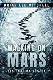 Destination Vostok (Walking on Mars Book 1)