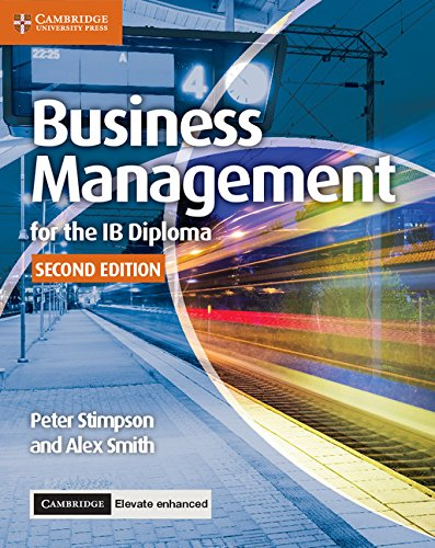 Business Management for the IB Diploma Coursebook with Cambridge Elevate Enhanced Edition (2 Years) ebook
