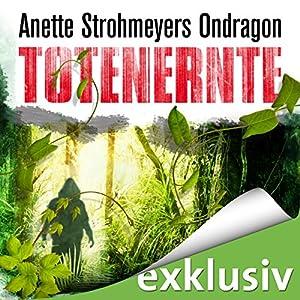 Totenernte (Ondragon 2) Hörbuch