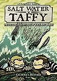 Salt Water Taffy: Calderas Revenge! (Salt Water Taffy: The Seaside Adventures of Jack and Benny)